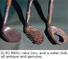 Niblic, Rake iron and a Water club